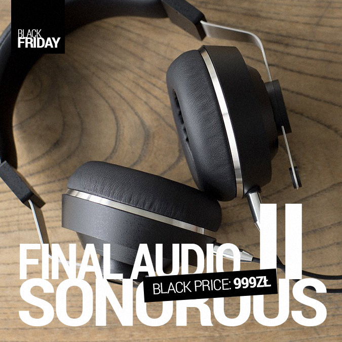 Final Audio Sonorous II - Black Friday